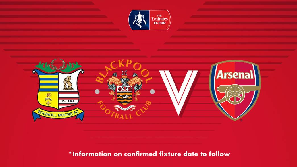 Emirates FA Cup-Arsenal kucheza na mshindi kati ya Solihull au Blackpool