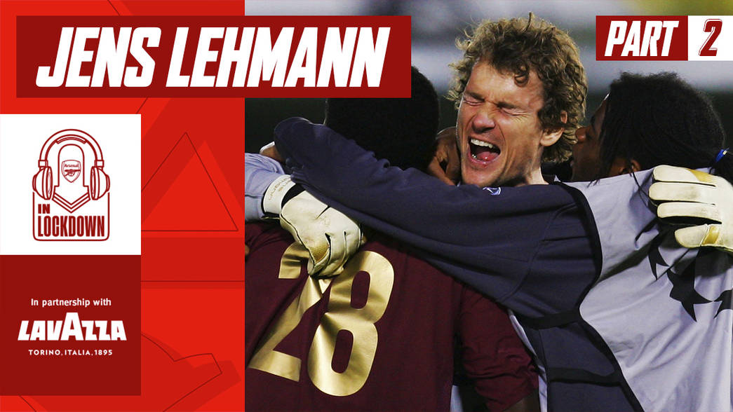 In Lockdown: Jens Lehmann part two