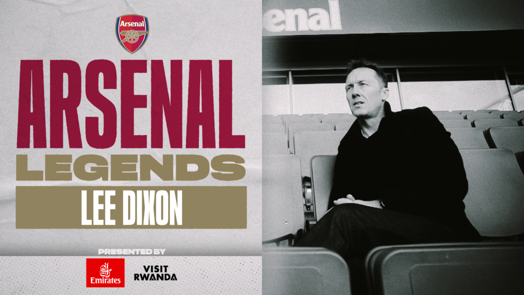 Arsenal Legends: Lee Dixon