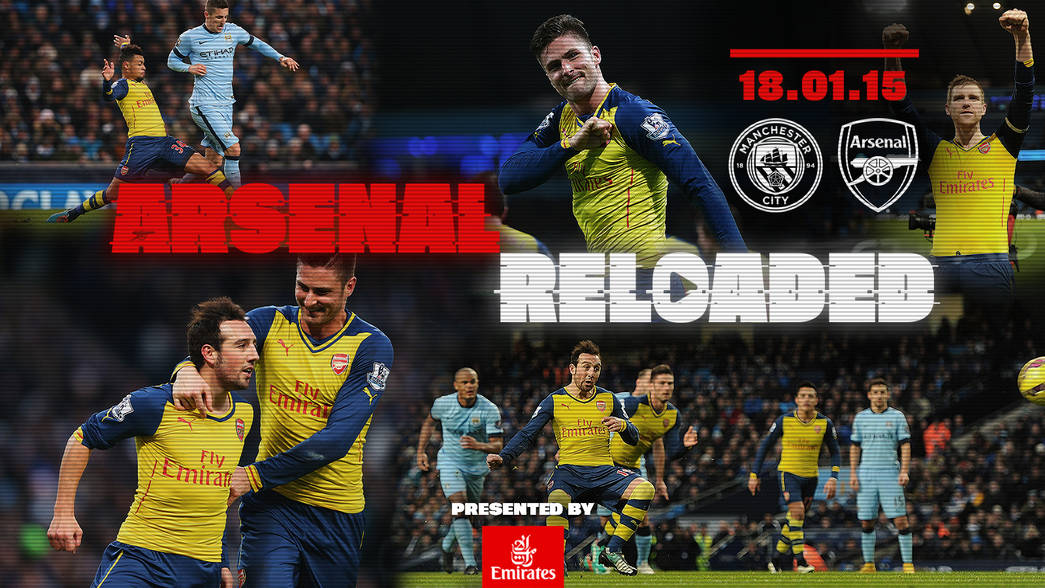 Arsenal Reloaded - Man City (2015) - new